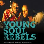 Música y cine V: Young Soul Rebels