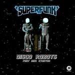 Superfunk, Disco Robots