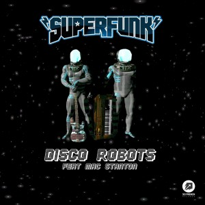 Superfunk, Disco Robots