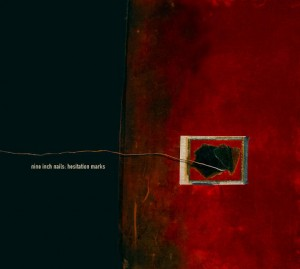 Nine Inch Nails, Hesitation Marks