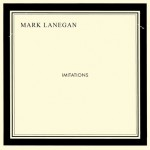 Mark Lanegan, Imitations