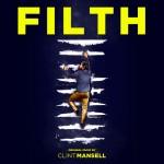Clint Mansell, Filth