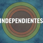 "Documental: ""Independientes"""