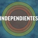 """""""Independientes"""" ya está en línea"""