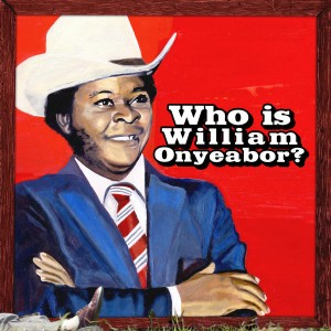 ¿Quién es William Onyeabor?