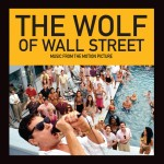 The Wolf Of Wall Street, Music From The Motion Picture