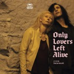 Music from (and inspired by) Only Lovers Left Alive