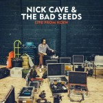 Nick Cave & The Bad Seeds, Live from KCRW