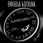 Envidia Kotxina, Kontratiempos