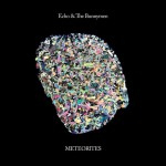 Echo & The Bunnymen, Meteorites