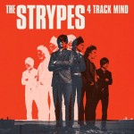 The Strypes, 4 Track Mind