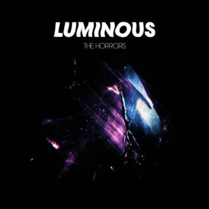 The Horrors, Luminous