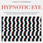 Tom Petty & The Heartbreakers, Hypnotic Eye