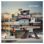 Nortec Collective presents: Bostich + Fussible, Motel Baja