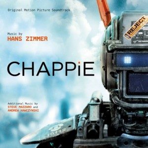 Chappie, Original Motion Picture Soundtrack