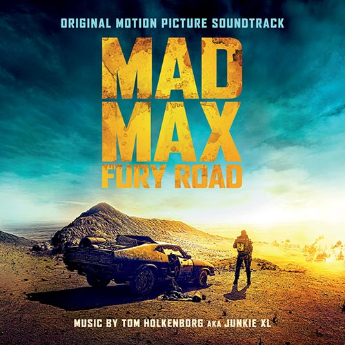 Mad Max: Fury Road, Soundtrack