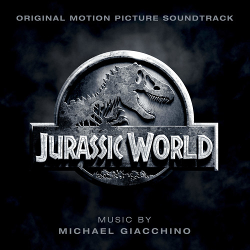 Jurassic World, Original Motion Picture Soundtrack