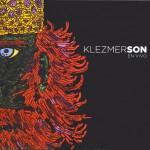 Klezmerson: Lejos de lo fácil y complaciente