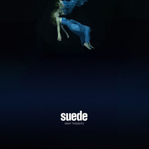 Suede, Night Thoughts