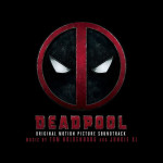 Deadpool, Soundtrack