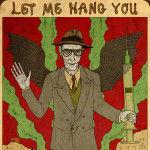 William S. Burroughs, Let Me Hang You