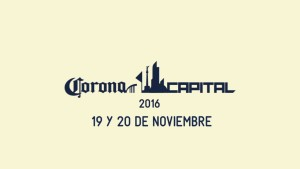 Cinco bandas que no debes perderte del Corona Capital 2016 (aunque no sean headliners)