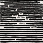 "Roger Waters regresa con ""Is This the Life We Really Want?"""