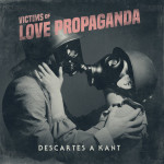 Descartes a Kant, Victims of Love Propaganda